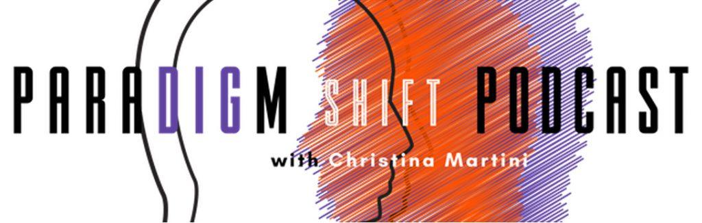 paradigm shift podast